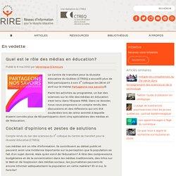 Quel est le rôle des médias en éducation?