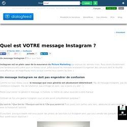 Quel est VOTRE message Instagram ?