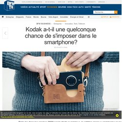 Kodak a-t-il une quelconque chance de s'imposer dans le smartphone?