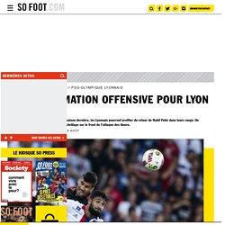 Quelle animation offensive pour Lyon ?