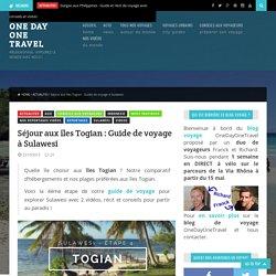 Quelle île choisir aux îles Togian ? Guide de voyage Sulawesi