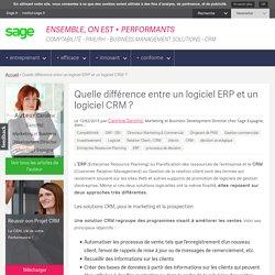 Quelle différence entre un logiciel ERP et un logiciel CRM ?