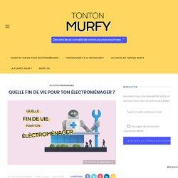 QUELLE FIN DE VIE POUR TON ÉLECTROMÉNAGER ? - Murfy