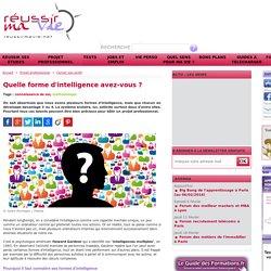 Quelle forme d'intelligence avez-vous ?