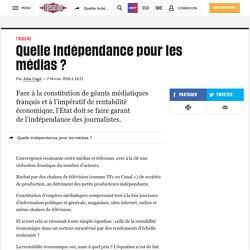 Quelle indépendance pour les médias ?