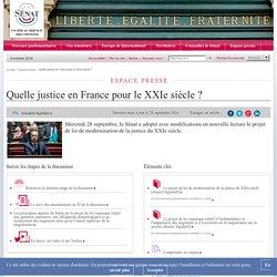 Quelle justice en France pour le XXIe siècle ?- Sénat