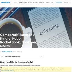 Comparatif liseuses : Kindle, Kobo, PocketBook, Bookeen - Liseuse : se laisser tenter (ou pas) ?