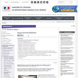 Quelle place pour les drones dans le ciel français ?