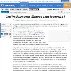 Quelle place pour l'Europe dans le monde ?