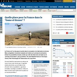 "Quelle place pour la France dans le ""Game of drones"" ?"