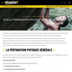 Quelle préparation physique pour un ultra-trail ?