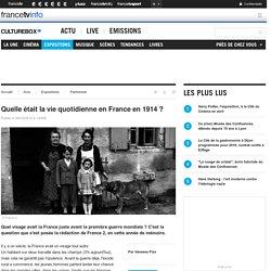 Quelle était la vie quotidienne en France en 1914 ?