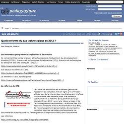 Quelle réforme du bac technologique en 2012 ?
