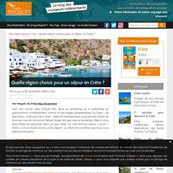 Quelle région choisir pour un séjour en Crète?