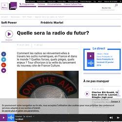Quelle sera la radio du futur?