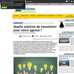 Quelle solution de newsletter pour votre agence ?
