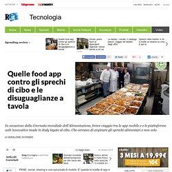 Quelle food app contro gli sprechi di cibo e le disuguaglianze a tavola