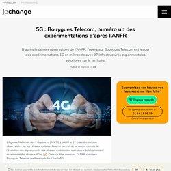 5G/4G : quelles sont les capacités des opérateurs en 2019 ?