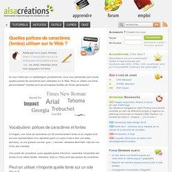 Quelles polices de caractères (fontes) utiliser sur le Web ? - Alsacréations