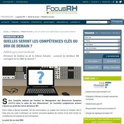 Quelles seront les compétences clés du DRH de demain ? - Focus RH