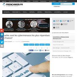 Quelles sont les cybermenaces les plus répandues en France?