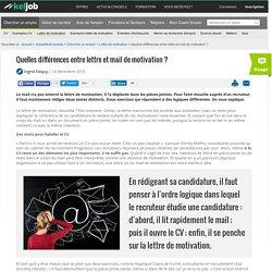 Quelles différences entre lettre et mail de motivation ?