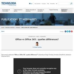 Office vs Office 365 : quelles différences? - Vidéo webinaire