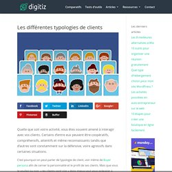Quelles sont les différentes typologies de clients ?