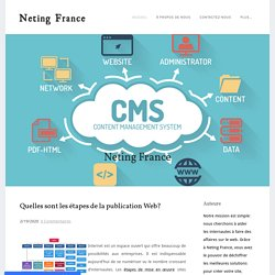 Quelles sont les étapes de la publication Web? - Neting France