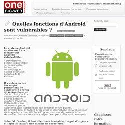 Quelles fonctions d'Android sont vulnérables ?