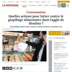 LA MONTAGNE 16/04/19 Quelles actions pour lutter contre le gaspillage alimentaire dans l'agglo de Moulins ?