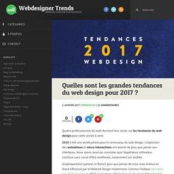 Quelles sont les grandes tendances du web design pour 2017 ?
