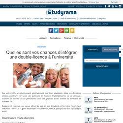 Quelles sont vos chances d'intégrer une double-licence à l'université