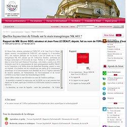 SENAT 27/02/13 Rapport d'information : Quelles leçons tirer de l'étude sur le maïs transgénique NK 603 ?