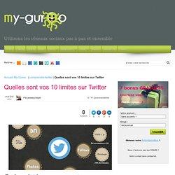 Quelles sont vos 10 limites sur Twitter - My Guroo formation Twitter