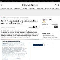 Sport et Covid: quelles mesures sanitaires dans les salles de sport?