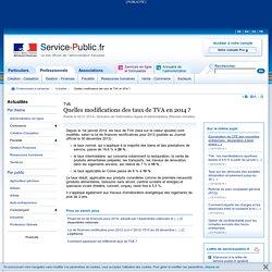 Quelles modifications des taux de TVA en 2014 ? - service-public.fr