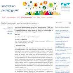 Quelles pédagogies pour former des innovateurs - Innovation Pédagogique