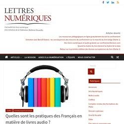 Quelles sont les pratiques des Français en matière de livres audio?