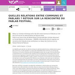 Quelles relations entre Communs et FabLabs ? Retour sur la rencontre du (...)