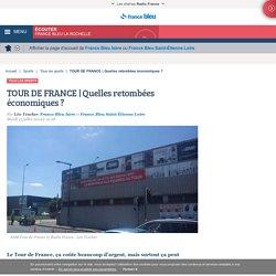 TOUR DE FRANCE Quelles retombées économiques ?