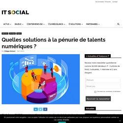 Quelles solutions à la pénurie de talents numériques ? -