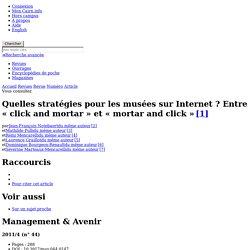 Quelles stratégies pour les musées sur Internet? Entre «click and mortar» et «mortar and click»