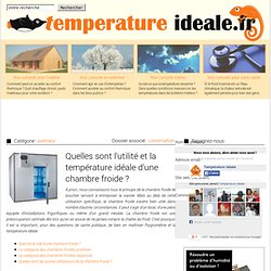 Conservation des aliments pearltrees for Temperature ideale chambre