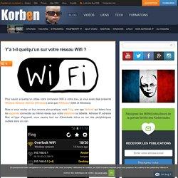 Y'a t-il quelqu'un sur votre réseau Wifi ?