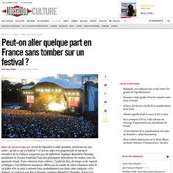 Peut-on aller quelque part en France sanstomber sur un festival?