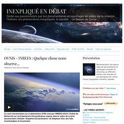 7'36 BONUS DOCU° OVNIs EMISS° Enquêtes extraordinaires (INREES - Stephane Allix)