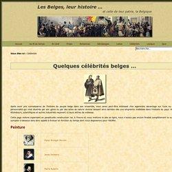 Quelques Célébrités belges – Histoire des Belges et de la Belgique
