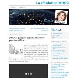 MOOC : quelques conseils et astuces pour vos vidéos …