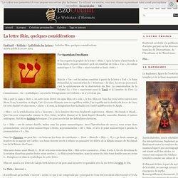 La lettre Shin, quelques considérations « La Kabbale Des Lettres « Kabbale